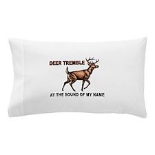 DEER TREMBLES Pillow Case