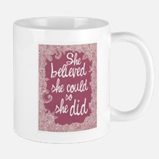 She Believed She Could Small Small Mug