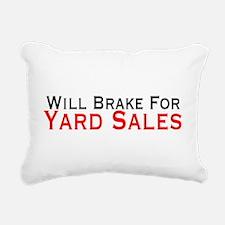 Will Brake For Yard Sales Rectangular Canvas Pillo