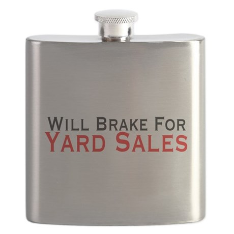 Will Brake For Yard Sales Flask