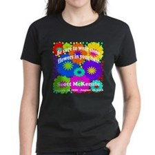 Be sure to wear some flowers Tee
