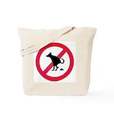 No pooping Tote Bag