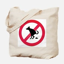 No pooping Tote Bag