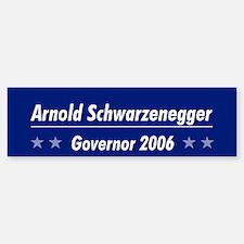 Schwarzenegger 06 Bumper Bumper Bumper Sticker