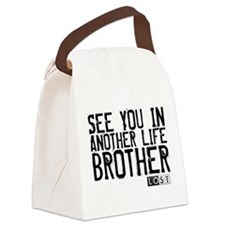 See You In Another Life Broth Canvas Lunch Bag