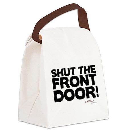 Shut the Front Door! Canvas Lunch Bag