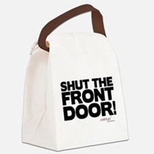 Shut the Front Door! Canvas Lunch Bag