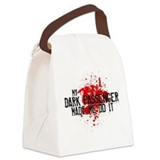 My Dark Passenger Made Me Do Canvas Lunch Bag