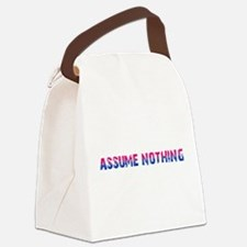 Assume Nothing Canvas Lunch Bag