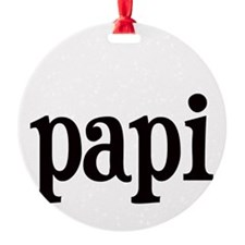 papi.png Round Ornament