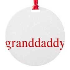 grandaddy.png Round Ornament