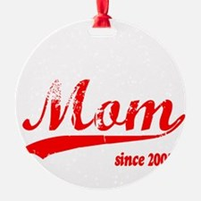 momsince2007.png Ornament