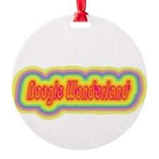 boogiewonderland.png Round Ornament