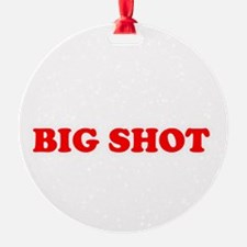 bigshot.png Ornament