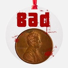 badpenny.png Ornament