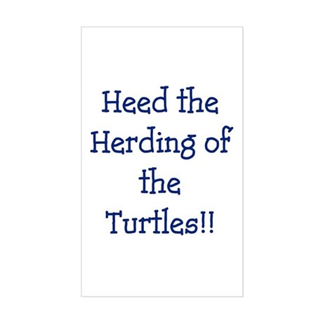 Heed the Herding of the Turtles Sticker