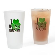 I Love Irish Bacon Drinking Glass