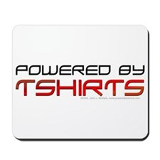 Powered By T-shirts Mousepad