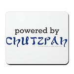 Powered By Chutzpah Mousepad