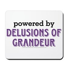 Powered By Delusions of Grandeur Mousepad