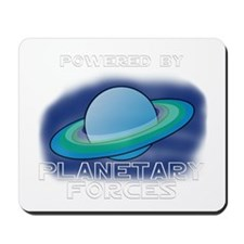 Powered By Planetary Forces Mousepad