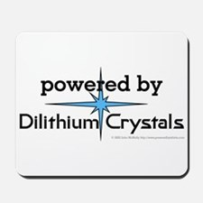 Powered By Dilithium Crystals Mousepad