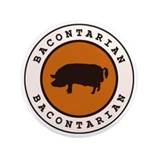 """Bacontarian 3.5"""" Button (100 pack)"""