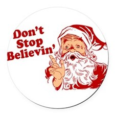 Dont Stop Believing Round Car Magnet
