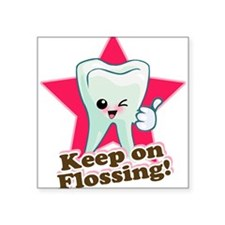 """86999964Keep On Flossing.png Square Sticker 3"""" x 3"""