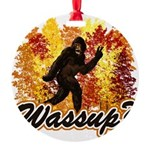Bigfoot Whats Up.png Round Ornament