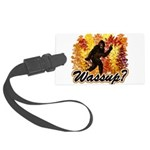Bigfoot Whats Up.png Large Luggage Tag