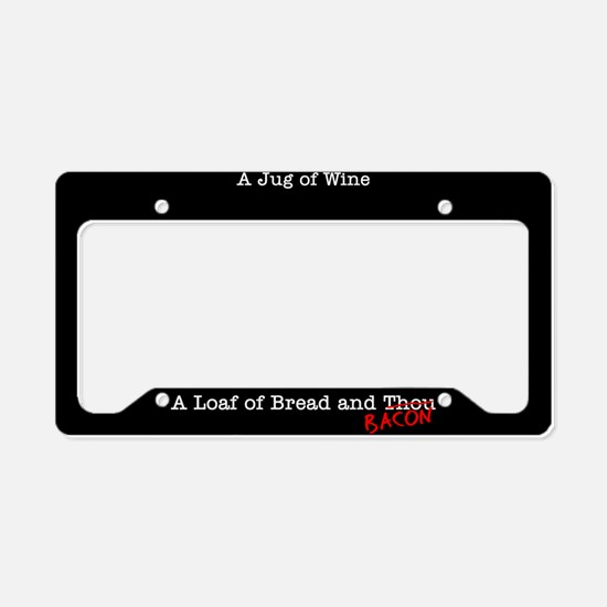 Bacon A Jug of Wine License Plate Holder