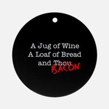 Bacon A Jug of Wine Ornament (Round)