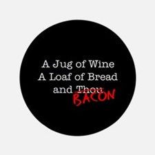 """Bacon A Jug of Wine 3.5"""" Button (100 pack)"""