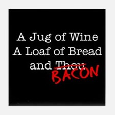 Bacon A Jug of Wine Tile Coaster