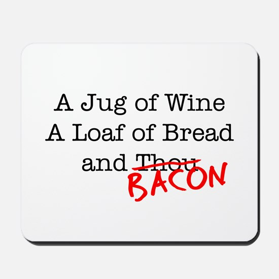 Bacon A Jug of Wine Mousepad