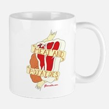 Meat and Potatoes Mug