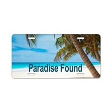 Paradise Found Aluminum License Plate