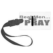 Real Men Pray Luggage Tag