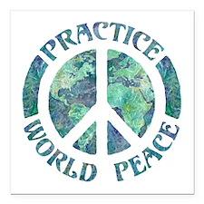 "Practice World Peace Square Car Magnet 3"" x 3"""