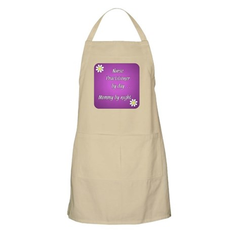 Nurse Practitioner by day Mommy by night Apron