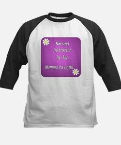 Nursing Instructor by day Mommy by night Tee