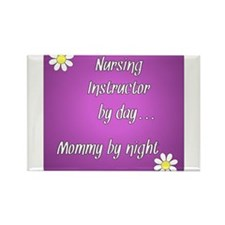 Nursing Instructor by day Mommy by night Rectangle