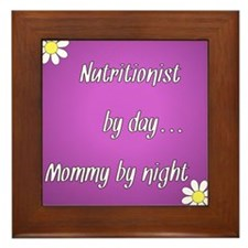 Nutritionist by day Mommy by night Framed Tile