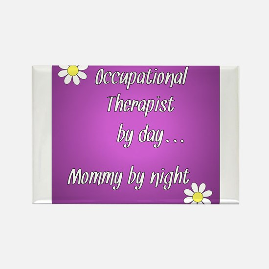 Occupational Therapist by day Mommy by night Recta