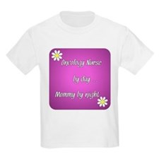 Oncology Nurse by day Mommy by night T-Shirt