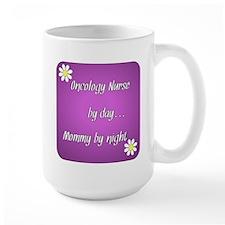 Oncology Nurse by day Mommy by night Mug