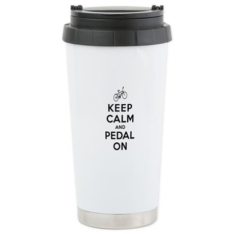 Keep Calm and Pedal On Stainless Steel Travel Mug