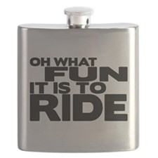 Oh What Fun It Is to Ride Flask