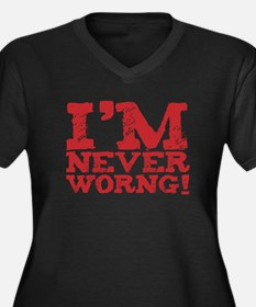 I am never worng. Um. Wrong. Women's Plus Size V-N